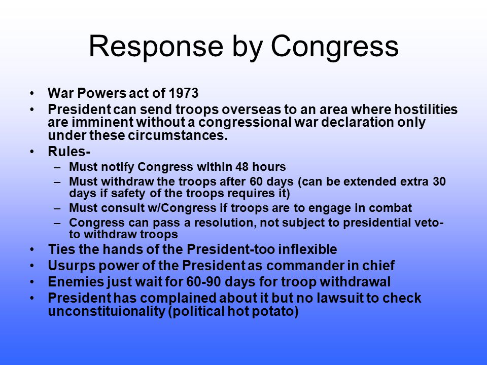 Response by Congress War Powers act of 1973