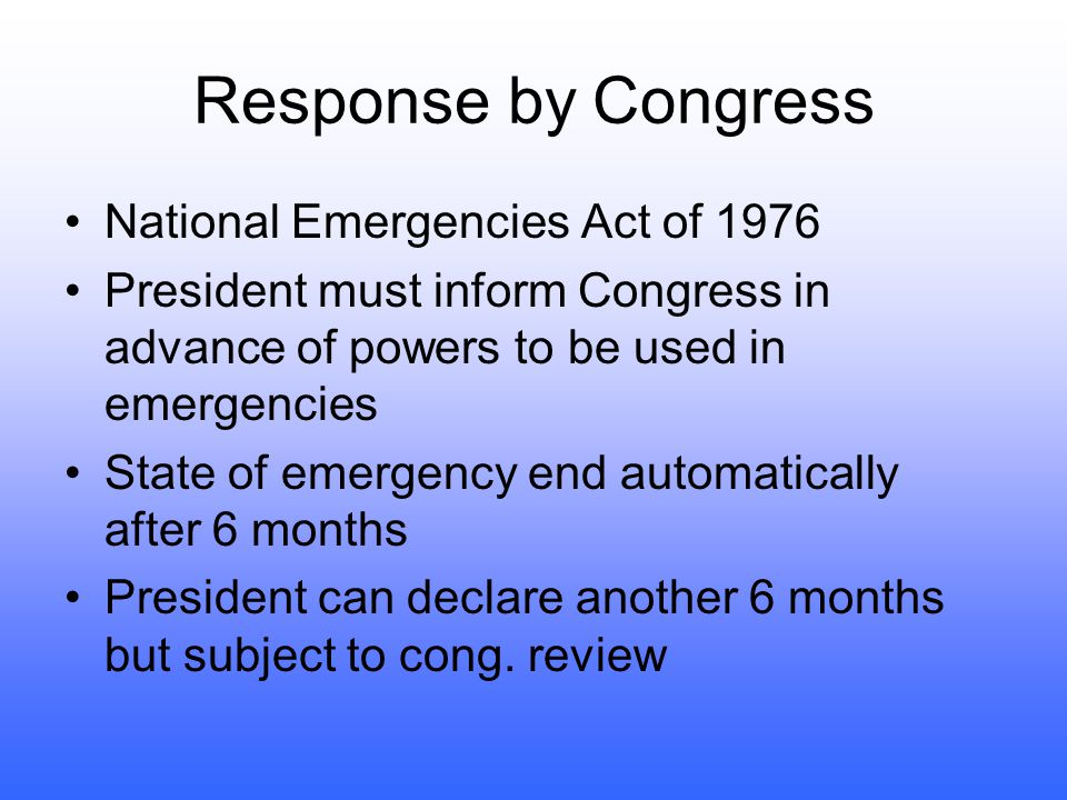 Response by Congress National Emergencies Act of 1976