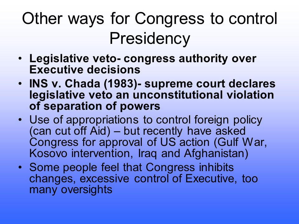 Other ways for Congress to control Presidency