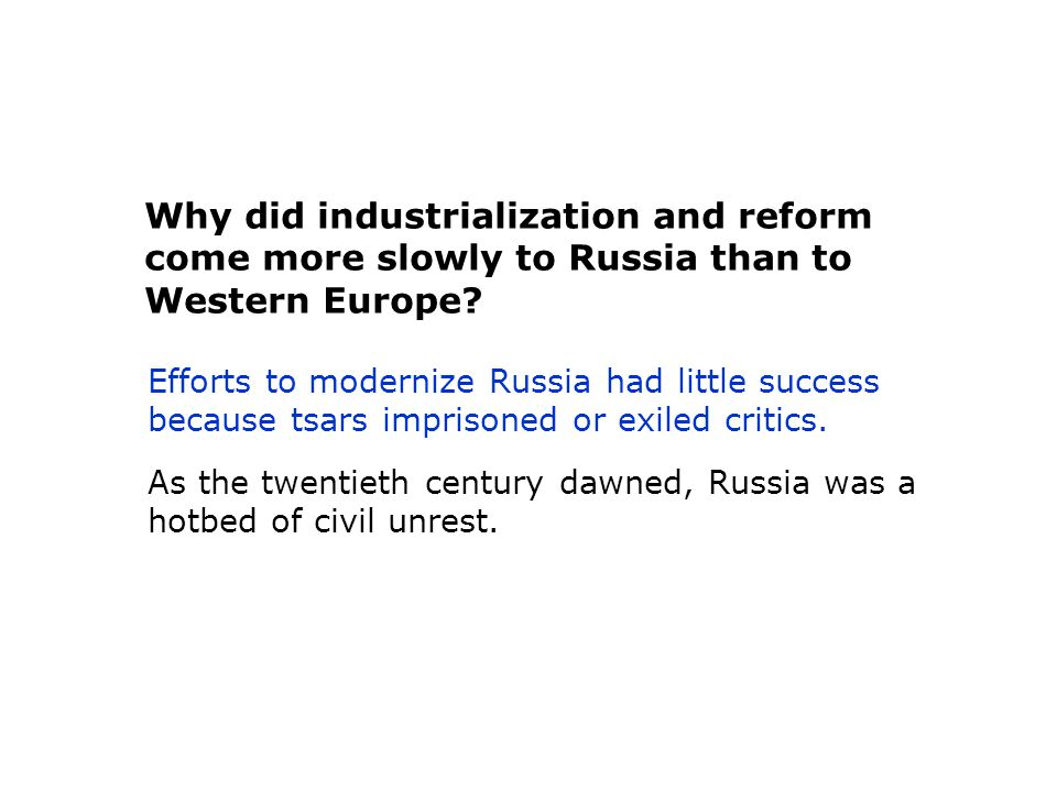 Why did industrialization and reform come more slowly to Russia than to Western Europe