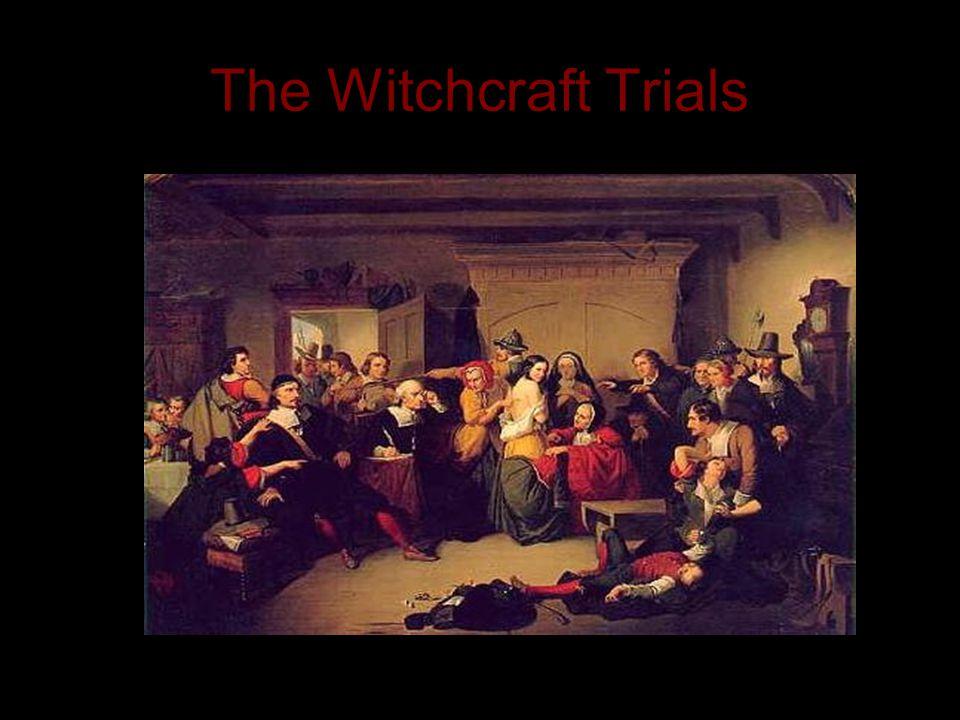 The Witchcraft Trials