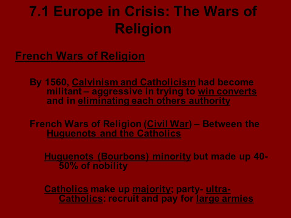 7.1 Europe in Crisis: The Wars of Religion