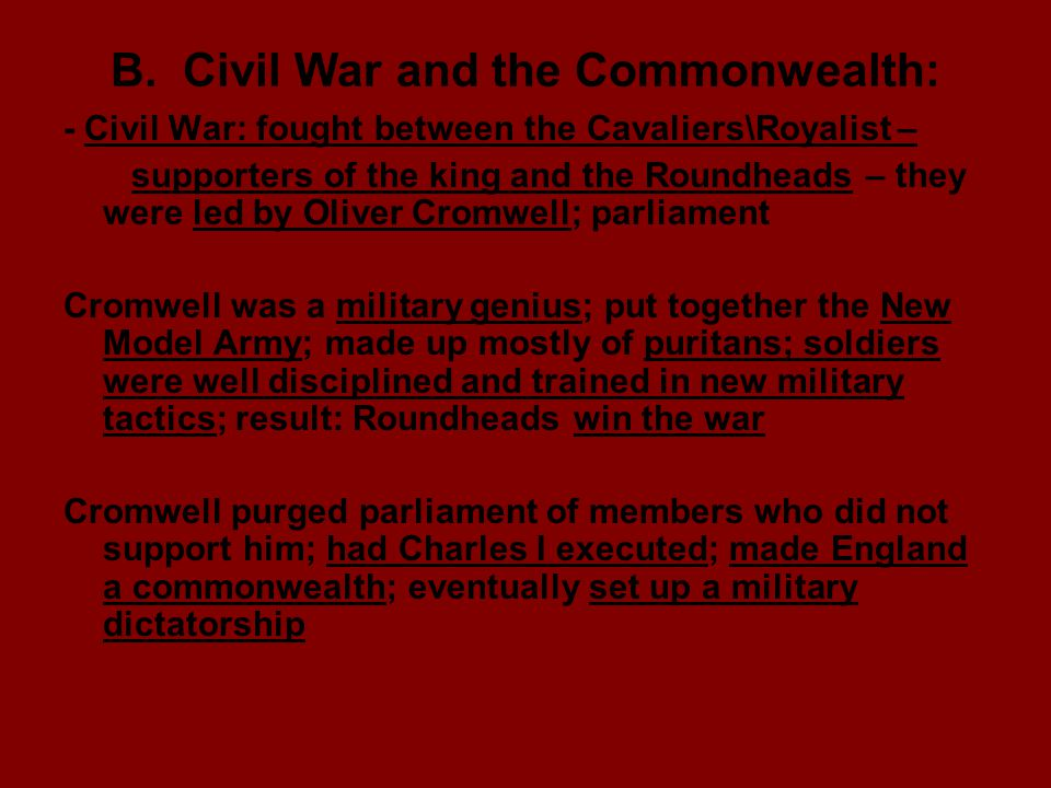 B. Civil War and the Commonwealth: