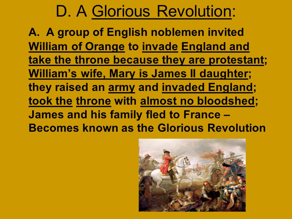 D. A Glorious Revolution: