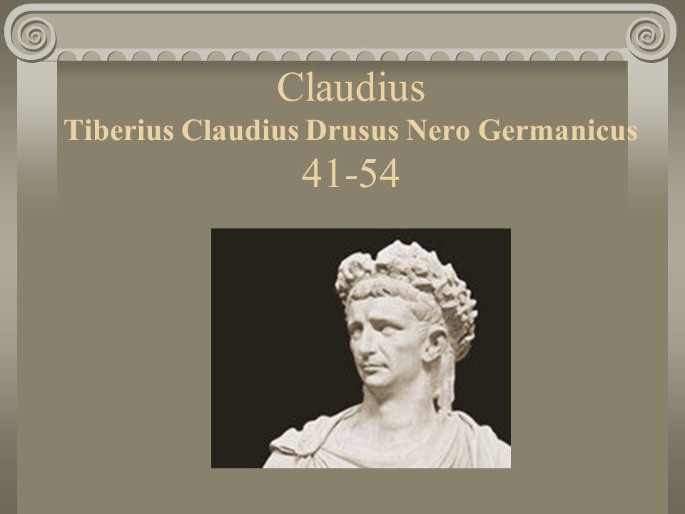 Claudius Tiberius Claudius Drusus Nero Germanicus 41-54