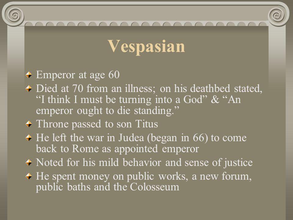 Vespasian Emperor at age 60