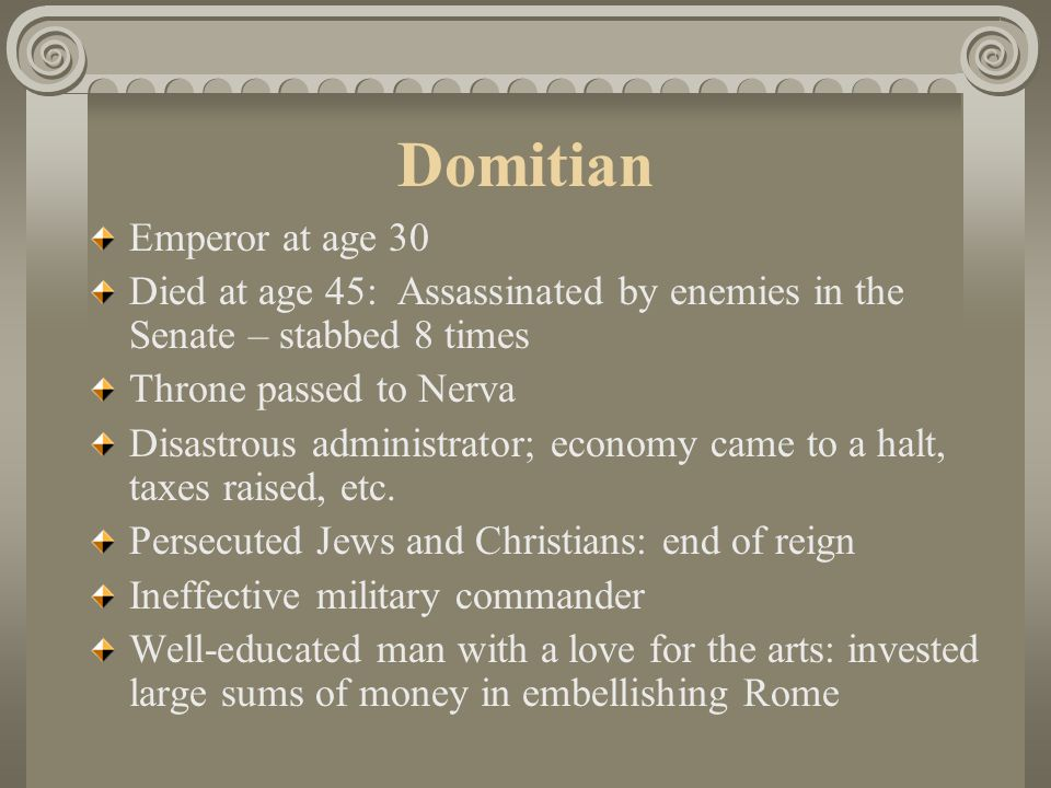 Domitian Emperor at age 30