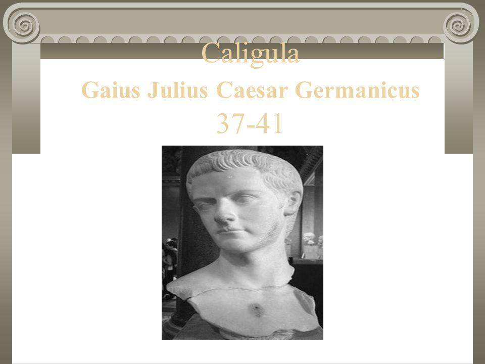 Caligula Gaius Julius Caesar Germanicus 37-41