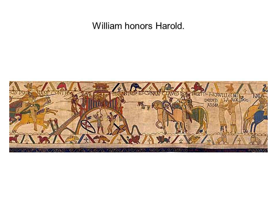 William honors Harold.