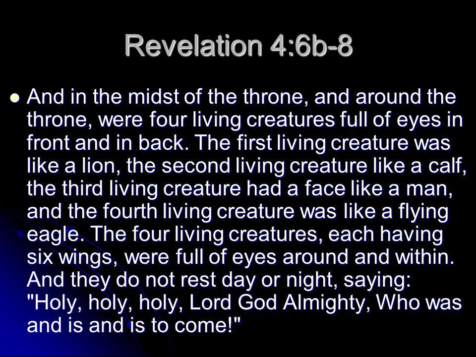 Revelation 4:6b-8