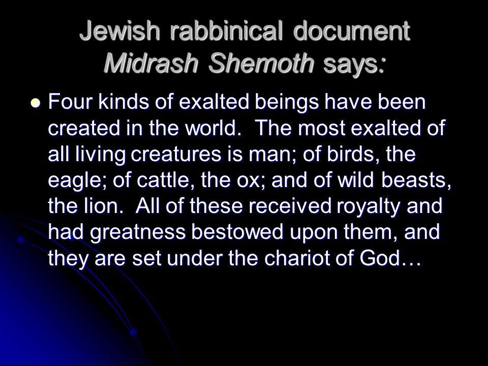 Jewish rabbinical document Midrash Shemoth says: