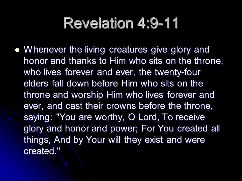 Revelation 4:9-11