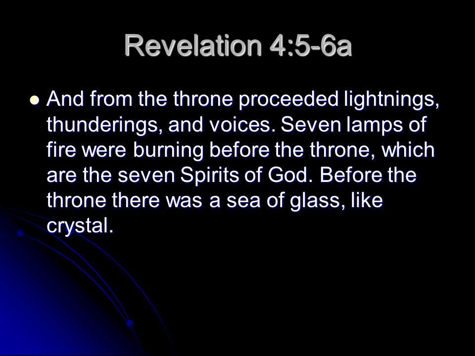 Revelation 4:5-6a