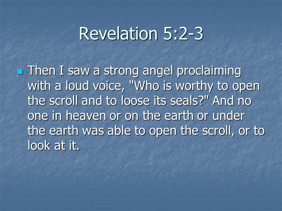 Revelation 5:2-3