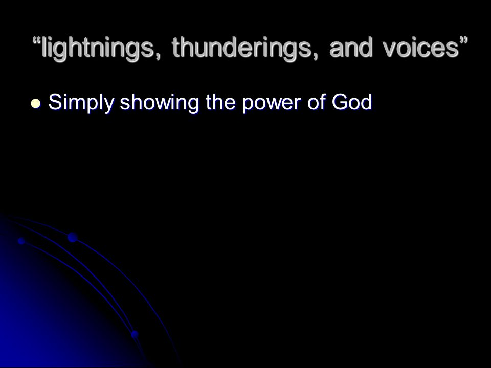 lightnings, thunderings, and voices