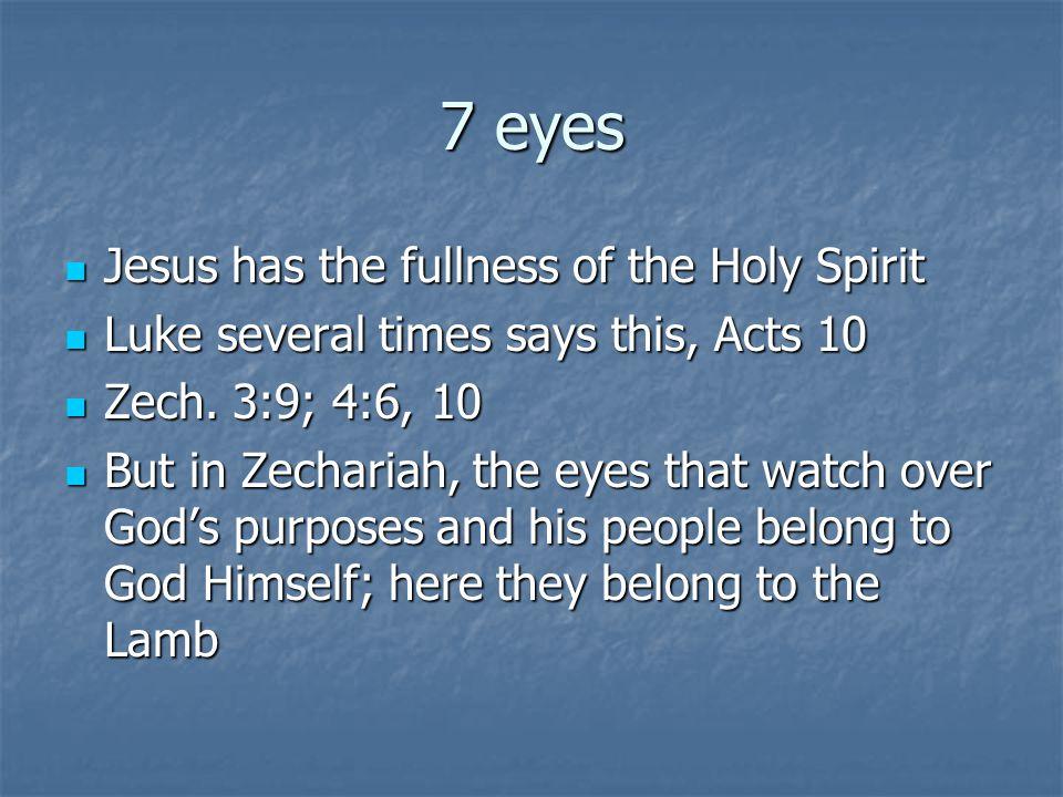 7 eyes Jesus has the fullness of the Holy Spirit