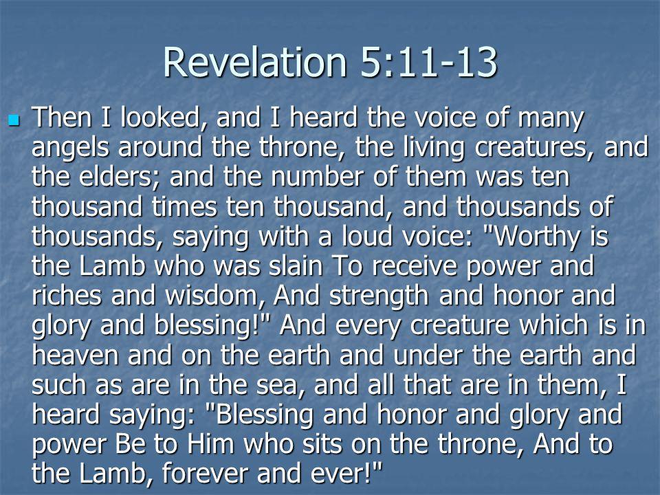 Revelation 5:11-13