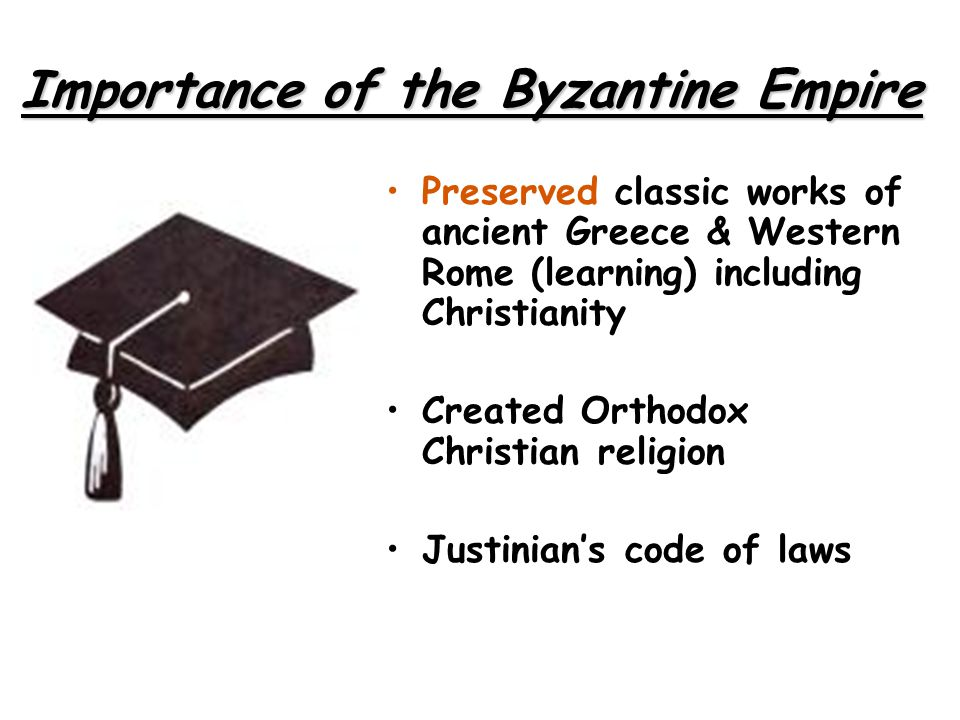 Importance of the Byzantine Empire