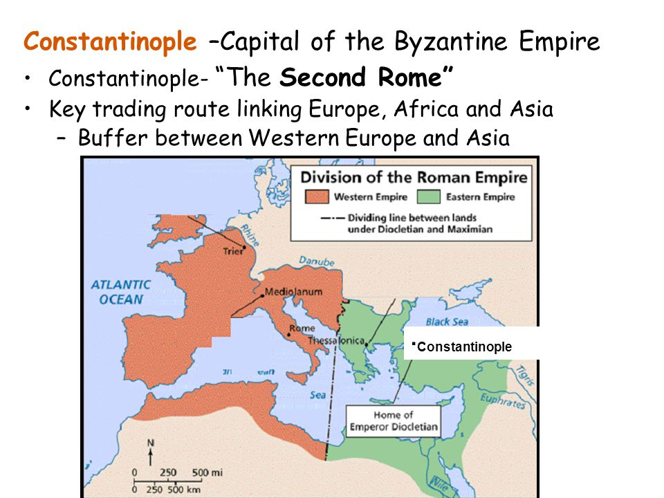 Constantinople –Capital of the Byzantine Empire