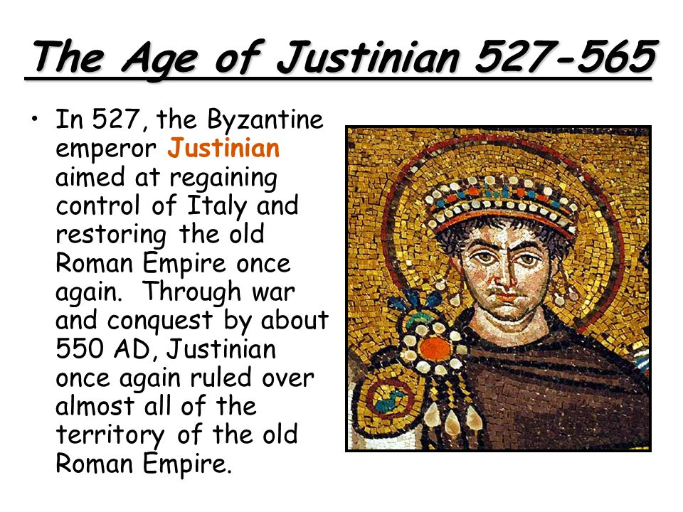 The Age of Justinian 527-565