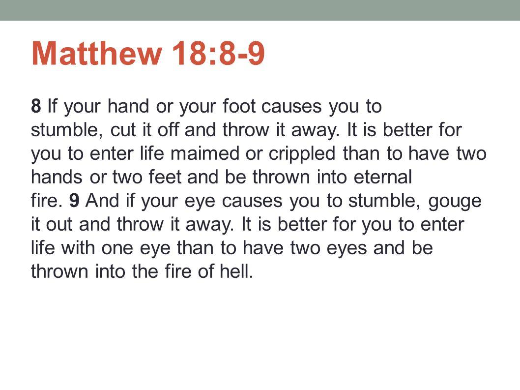 Matthew 18:8-9