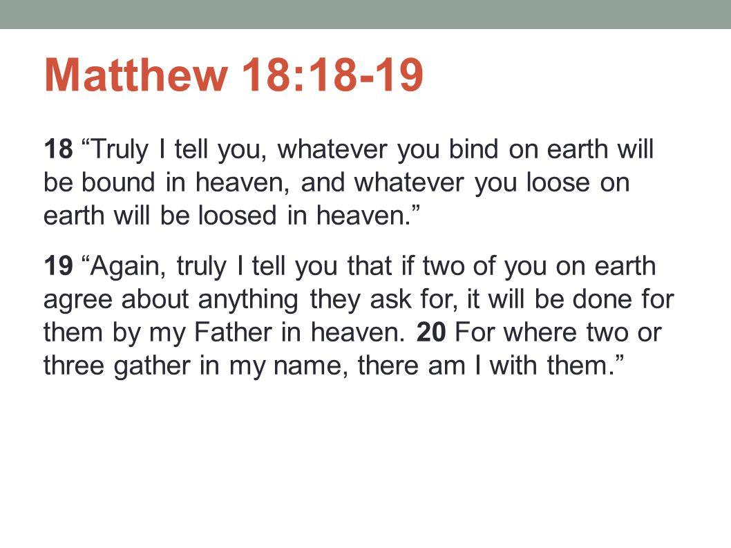 Matthew 18:18-19
