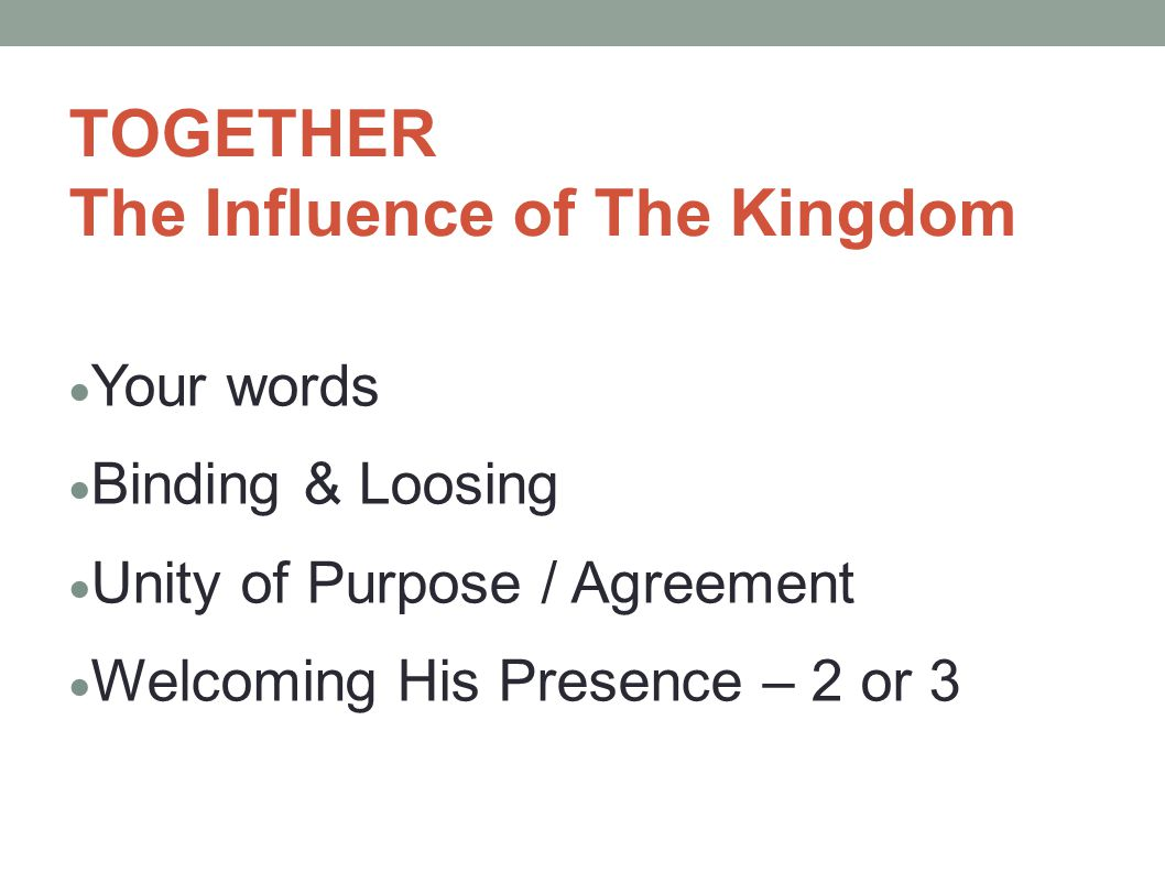 TOGETHER The Influence of The Kingdom