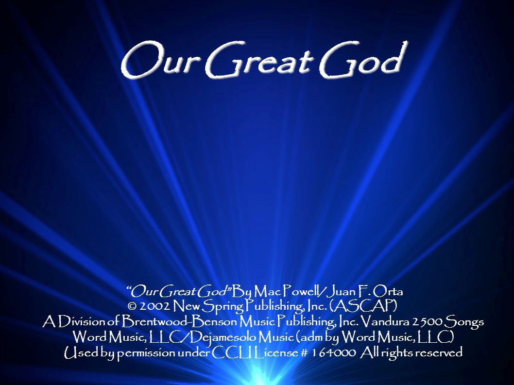 Our Great God Our Great God By Mac Powell/Juan F. Orta