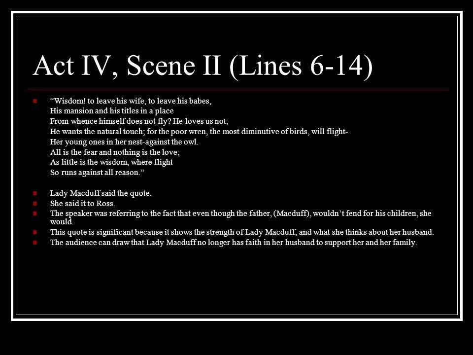 Act IV, Scene II (Lines 6-14)