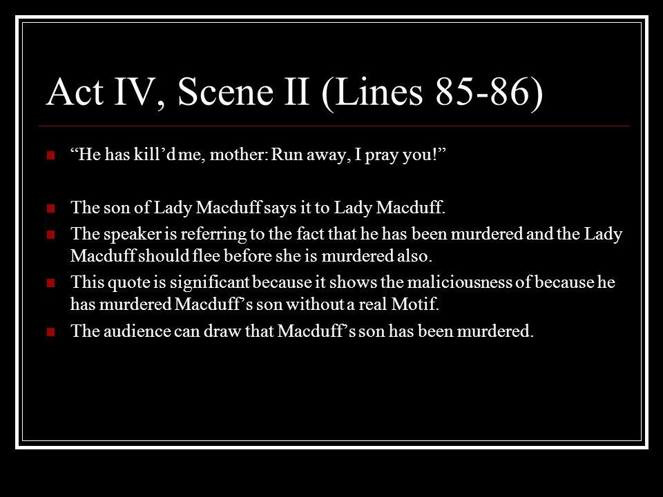 Act IV, Scene II (Lines 85-86)