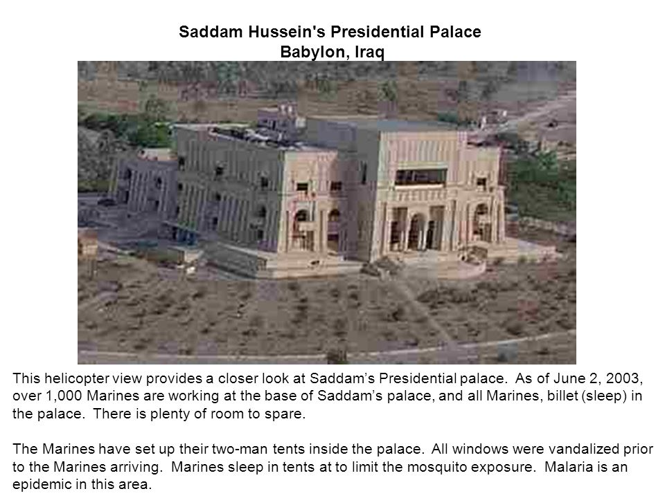 Saddam Hussein s Presidential Palace