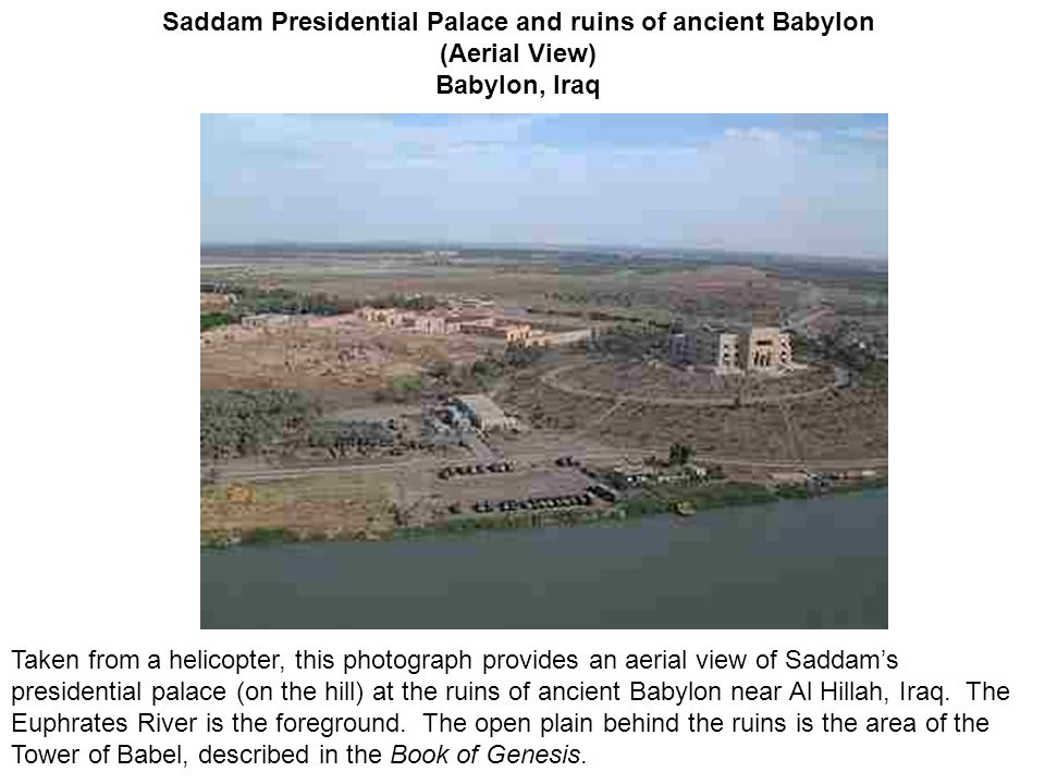 Saddam Presidential Palace and ruins of ancient Babylon