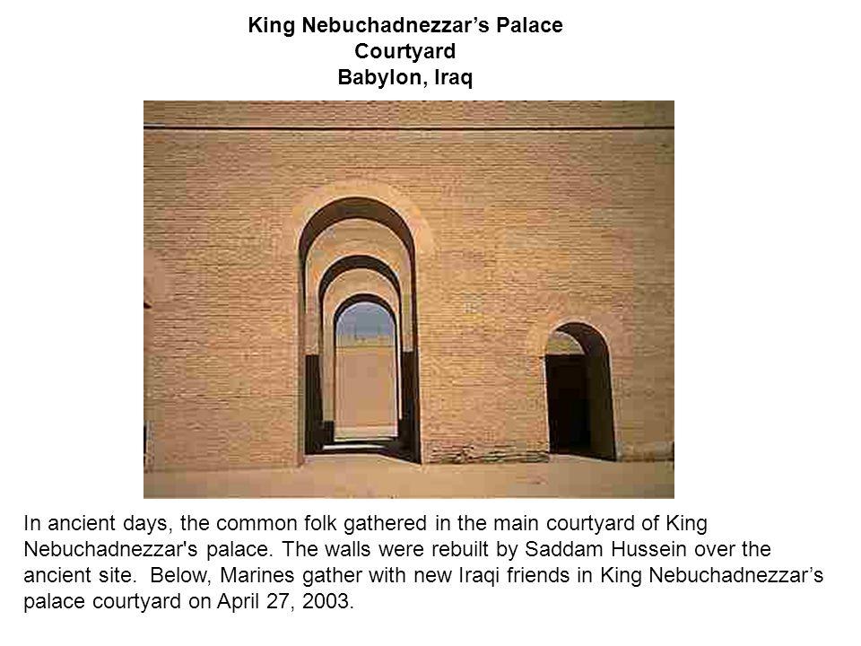 King Nebuchadnezzar's Palace
