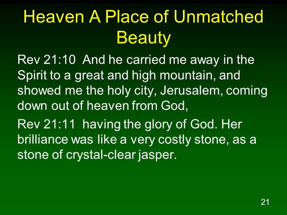 Heaven A Place of Unmatched Beauty