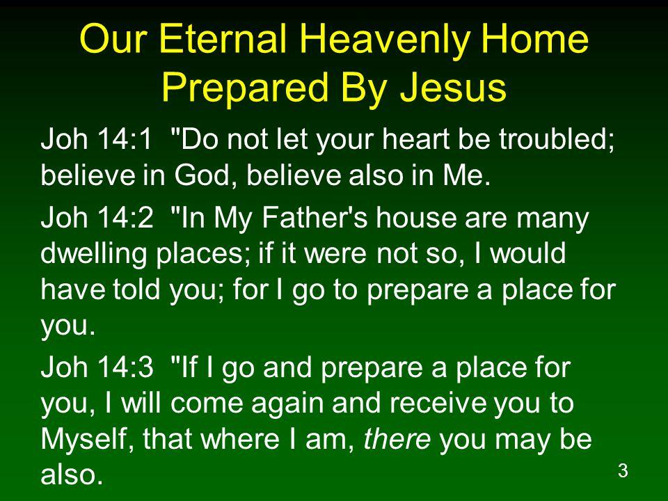 Our Eternal Heavenly Home Prepared By Jesus
