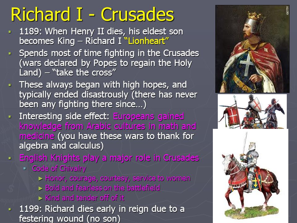Richard I - Crusades 1189: When Henry II dies, his eldest son becomes King – Richard I Lionheart