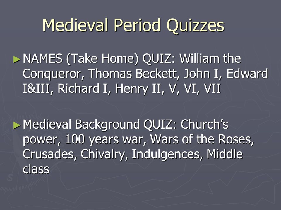 Medieval Period Quizzes