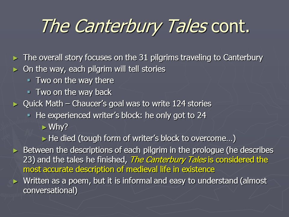 The Canterbury Tales cont.