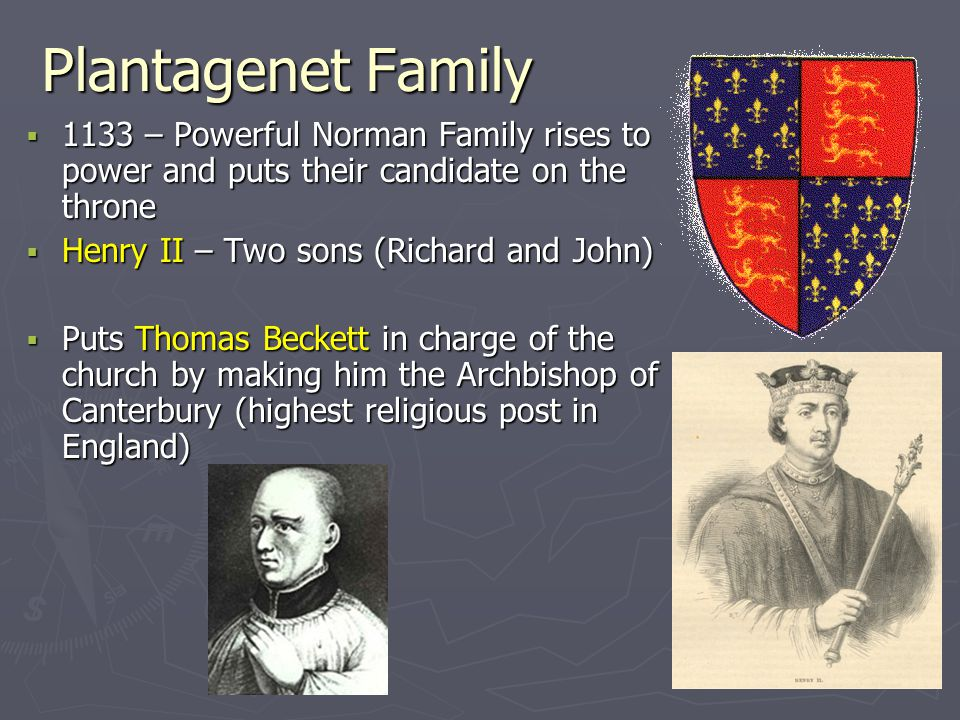 Plantagenet Family 1133 – Powerful Norman Family rises to power and puts their candidate on the throne.