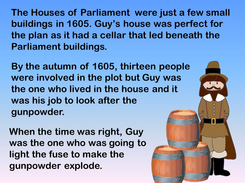 The Houses of Parliament were just a few small buildings in 1605