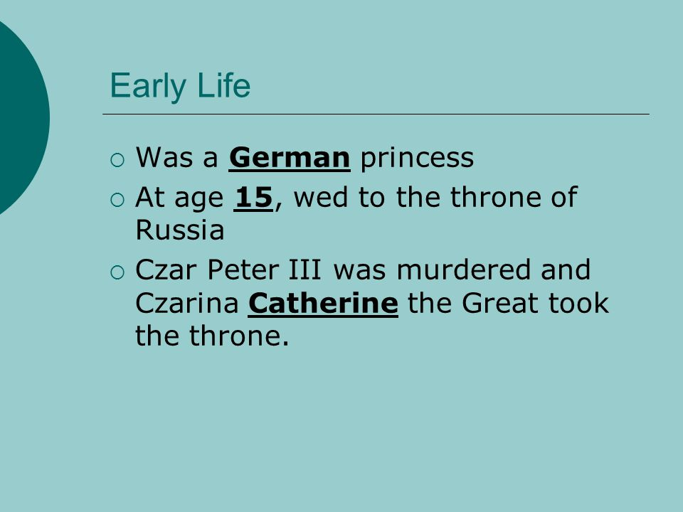 Early Life Was a German princess