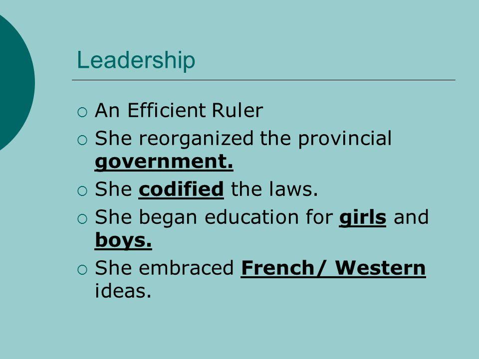 Leadership An Efficient Ruler