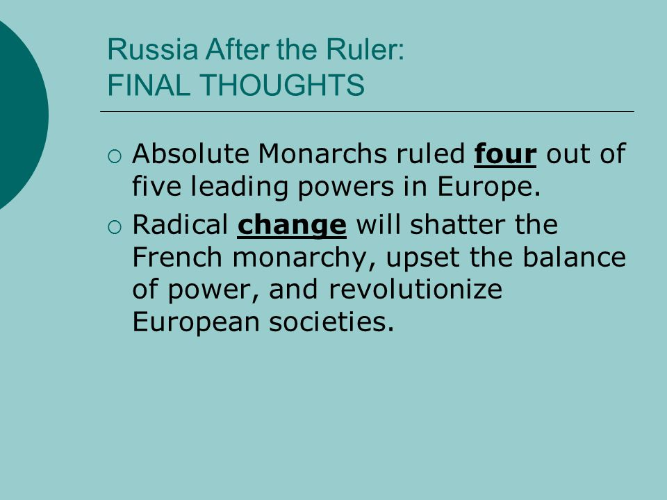 Russia After the Ruler: FINAL THOUGHTS