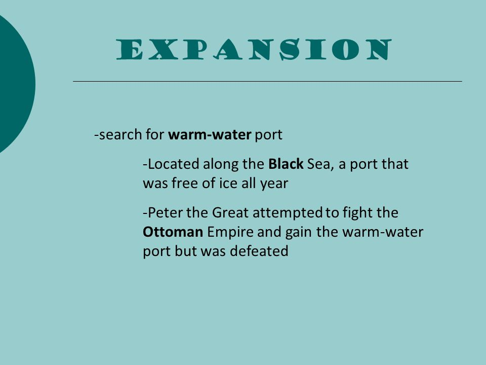 expansion -search for warm-water port