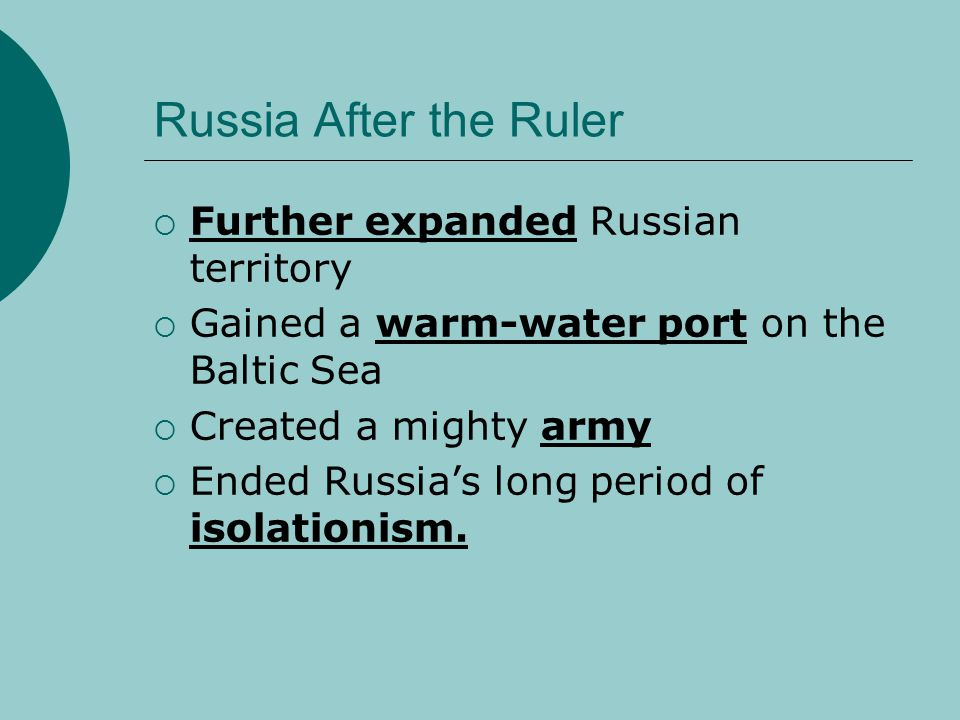 Russia After the Ruler Further expanded Russian territory