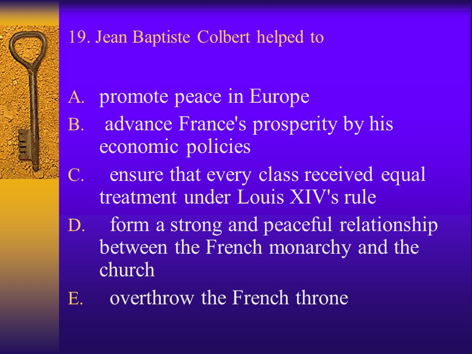 19. Jean Baptiste Colbert helped to