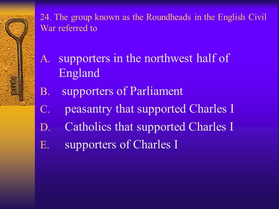 supporters in the northwest half of England supporters of Parliament