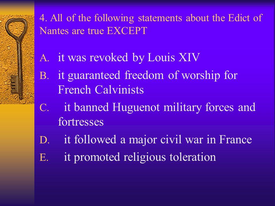 it was revoked by Louis XIV