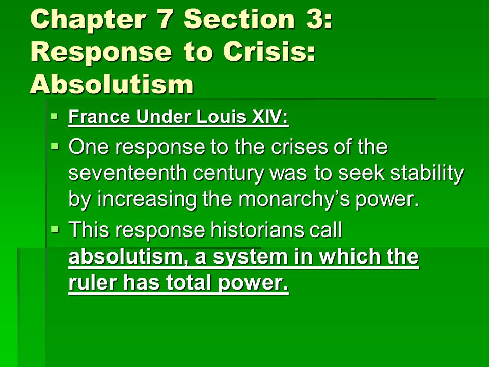 Chapter 7 Section 3: Response to Crisis: Absolutism