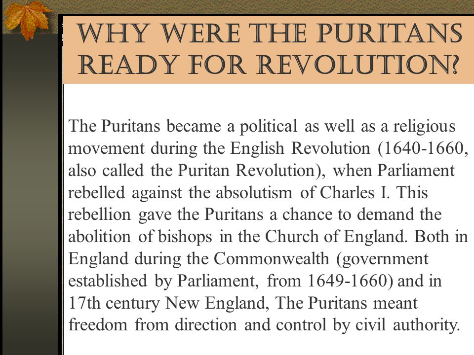 Why Were the Puritans Ready for Revolution